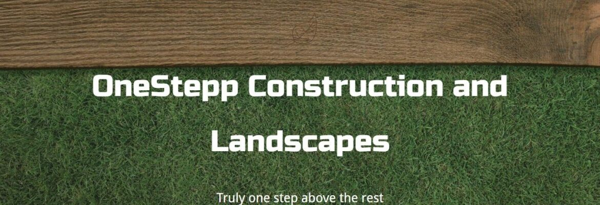 OneStepp Construction and Landscapes