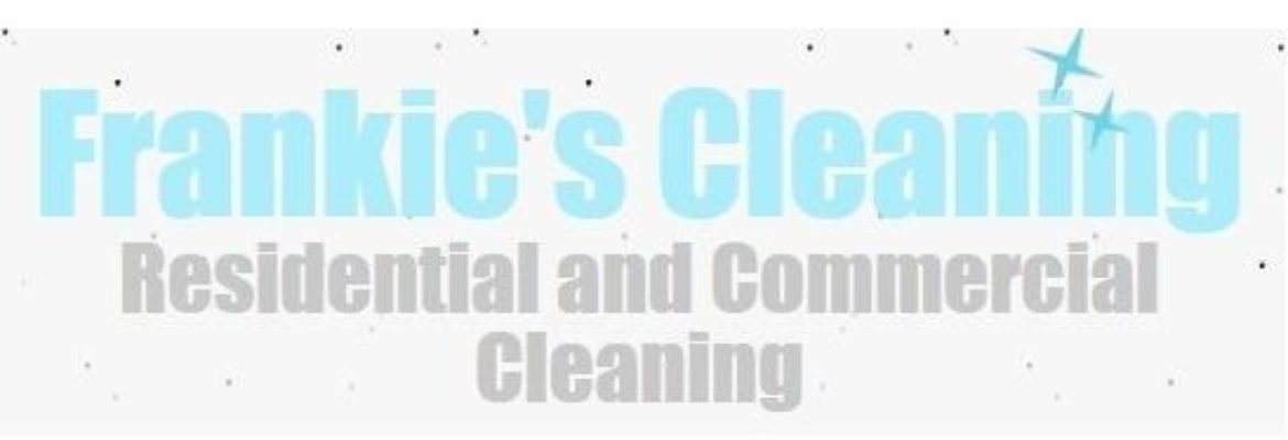 Frankie's Cleaning Residential and Commercial Cleaning
