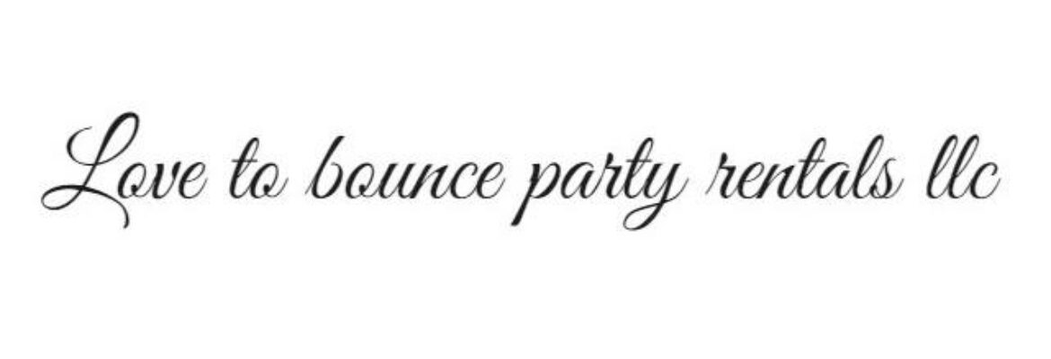 Love To Bounce Party Rentals llc