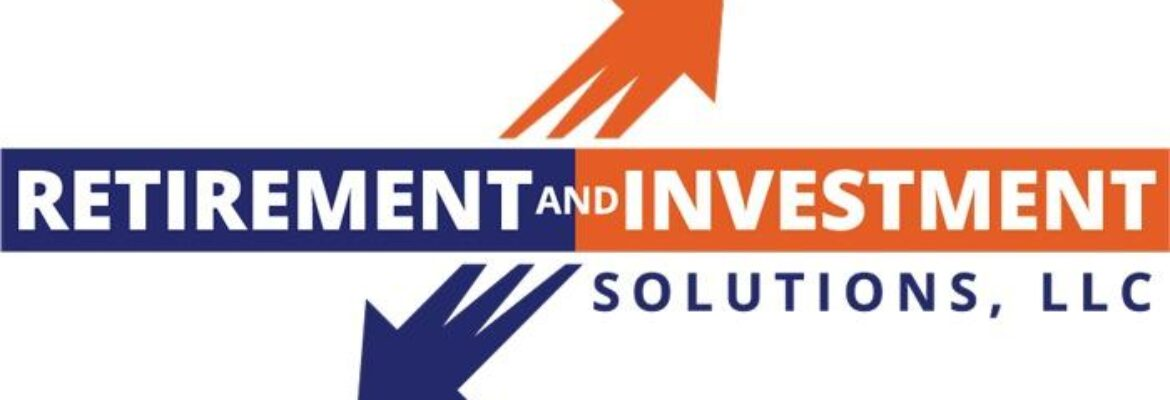 Retirement and Investment Solutions, LLC