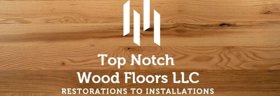Top Notch Wood Floors